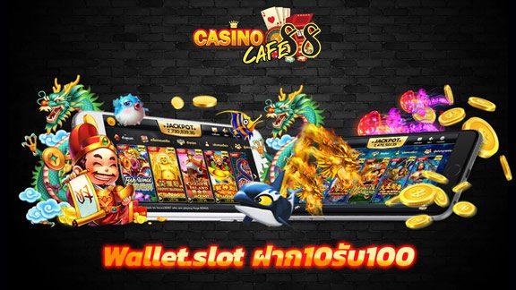 Wallet.slot deposit 10 get 100 2021 - Wallet.slot ฝาก10รับ100 แหล่งรวบรวมเกมออนไลน์ที่ใหญ่ที่สุด